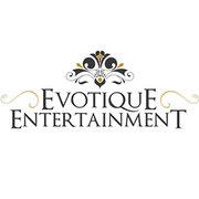 Evotique Entertainment – Finest and High End Entertainment Agency