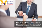 Select an Efficient Authorized Migration Agent For Australia?